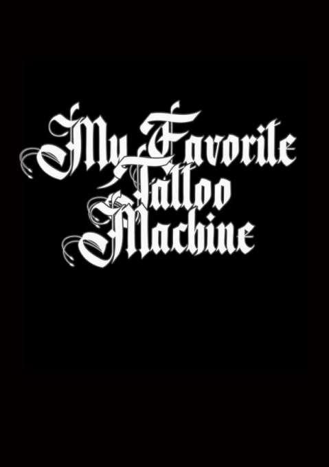 My Favorite Tattoo Machine